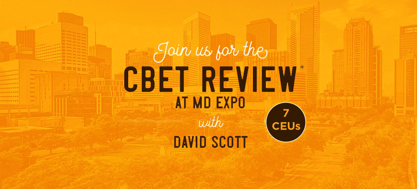 CBET Review at MD Expo