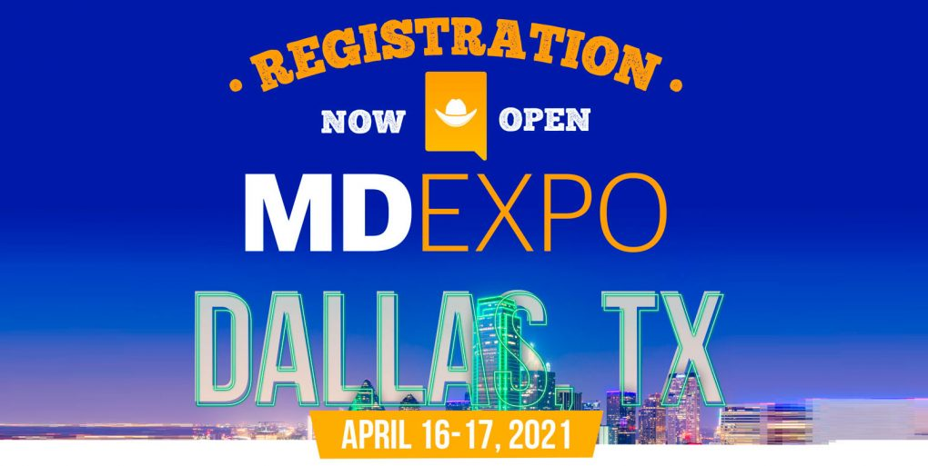 Registration is open for MD Expo, Dallas, TX